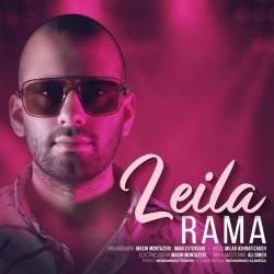 متن آهنگ لیلا از راما | دانلود موزیک ویدیو